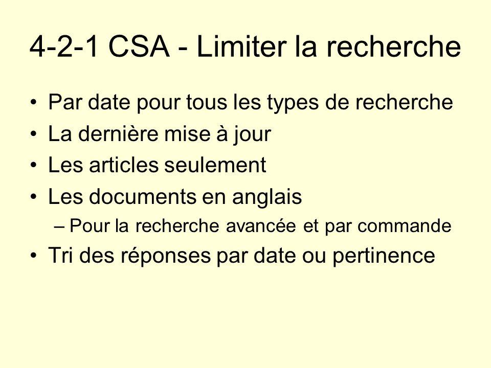 4-2-1 CSA - Limiter la recherche Par date pour tous les types de recherche La dernière mise à jour Les articles seulement Les documents en anglais –Po