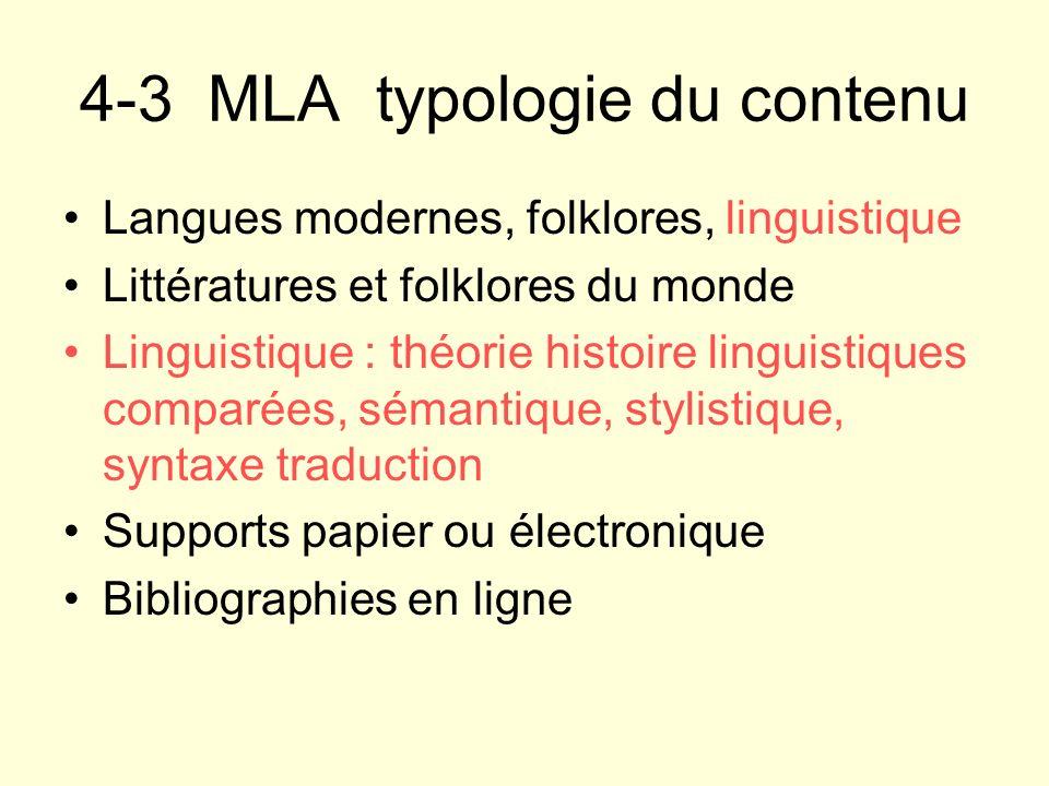 4-3 MLA typologie du contenu Langues modernes, folklores, linguistique Littératures et folklores du monde Linguistique : théorie histoire linguistique