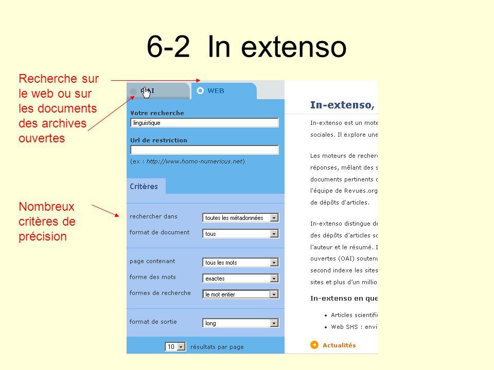 6-2 In extenso Recherche sur le web ou sur les documents des archives ouvertes Nombreux critères de précision