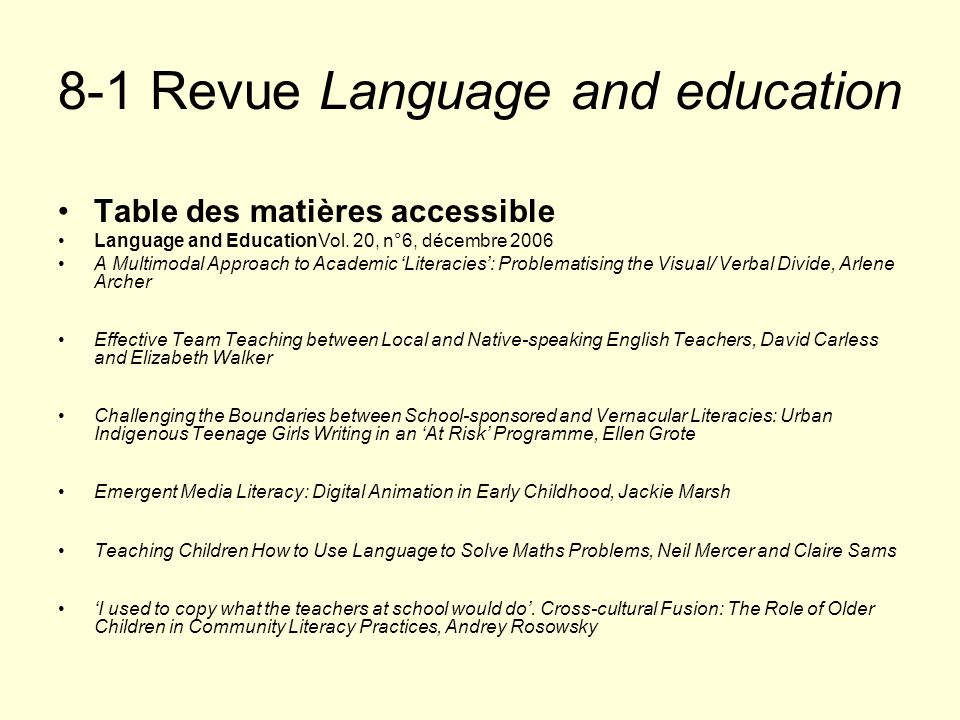 8-1 Revue Language and education Table des matières accessible Language and EducationVol. 20, n°6, décembre 2006 A Multimodal Approach to Academic Lit