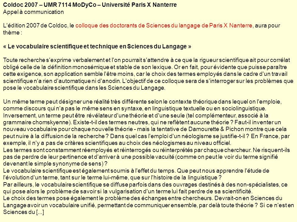 Coldoc 2007 – UMR 7114 MoDyCo – Université Paris X Nanterre Appel à communication L'édition 2007 de Coldoc, le colloque des doctorants de Sciences du