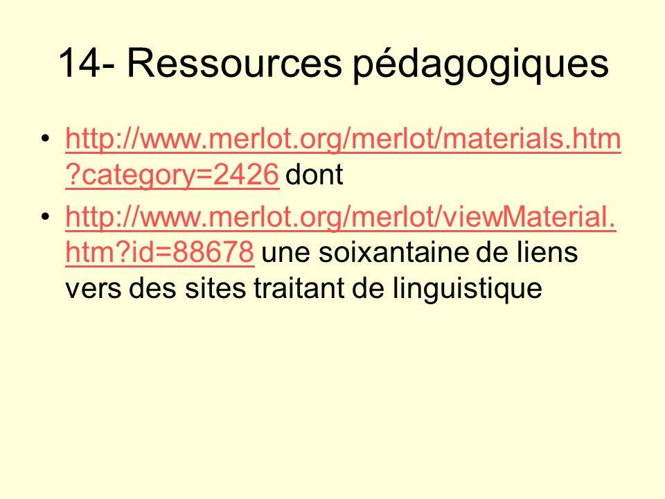 14- Ressources pédagogiques http://www.merlot.org/merlot/materials.htm ?category=2426 donthttp://www.merlot.org/merlot/materials.htm ?category=2426 ht