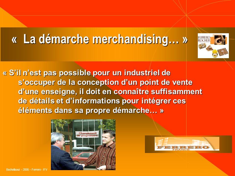 Bechellaoui – 2005 – Ferrero - IFV V – Le suivi permanent des RESULTATS : « favorisé par le développement informatique.. » « favorisé par le développe