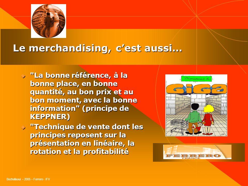 Bechellaoui – 2005 – Ferrero - IFV Le Merchandising ou Marchandisage (Peu Employé)