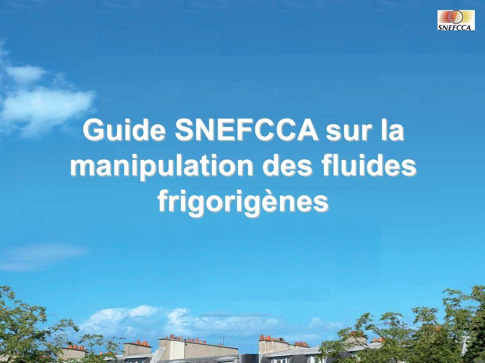 Guide SNEFCCA sur la manipulation des fluides frigorigènes