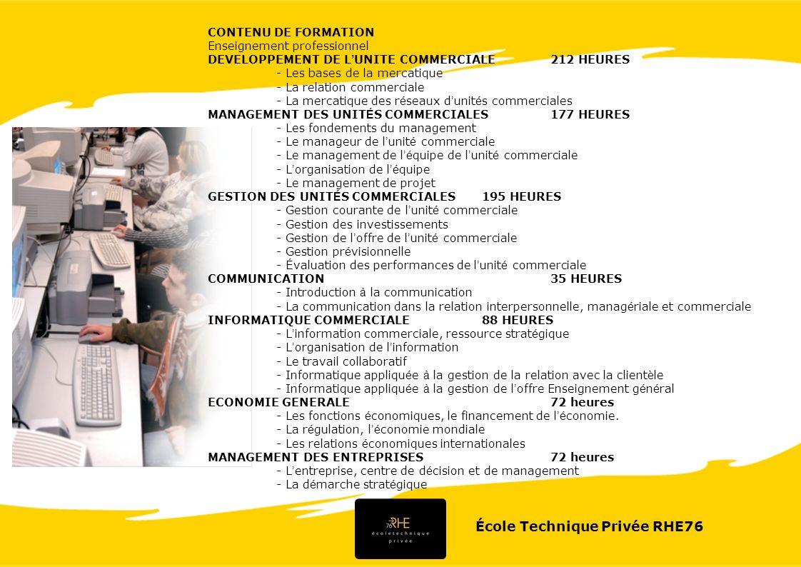 École Technique Privée RHE76 CONTENU DE FORMATION Enseignement professionnel DEVELOPPEMENT DE L UNITE COMMERCIALE212 HEURES - Les bases de la mercatiq