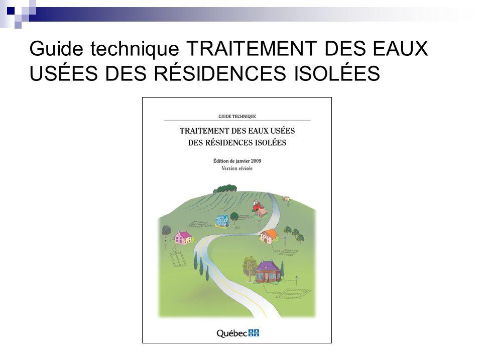 Guide technique TRAITEMENT DES EAUX USÉES DES RÉSIDENCES ISOLÉES