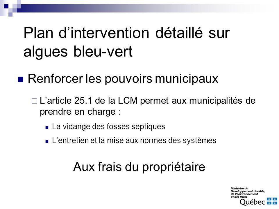 Renforcer les pouvoirs municipaux Larticle 25.1 de la LCM permet aux municipalités de prendre en charge : La vidange des fosses septiques Lentretien e