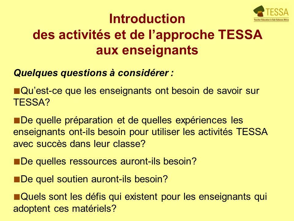 Quelques questions à considérer : Quest-ce que les enseignants ont besoin de savoir sur TESSA.
