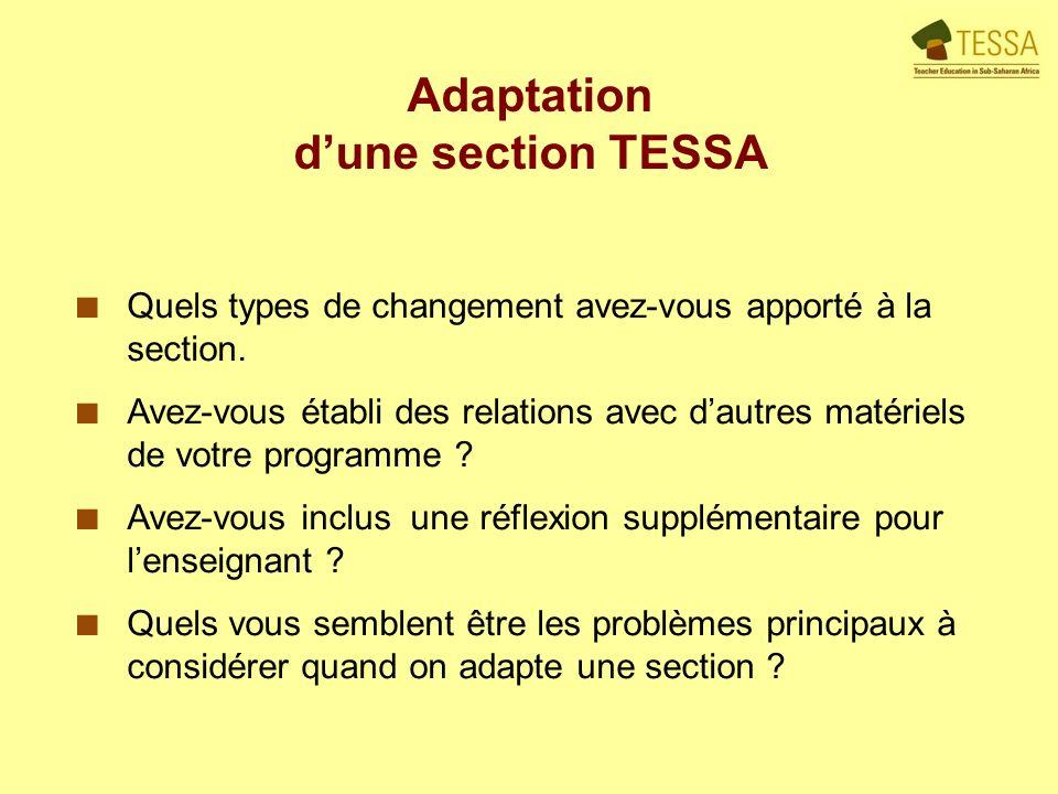 Adaptation dune section TESSA Quels types de changement avez-vous apporté à la section.