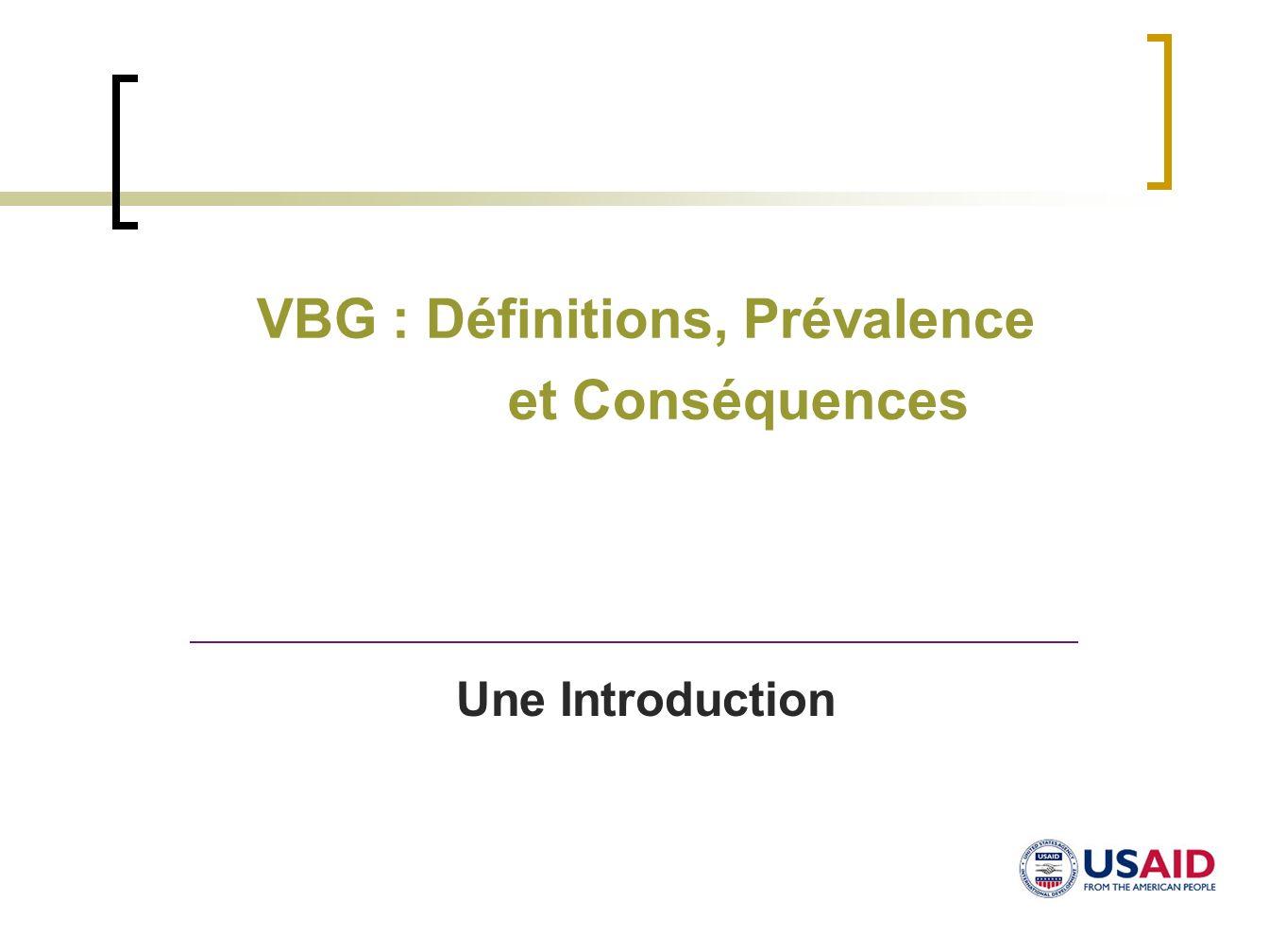 VBG : Définitions, Prévalence et Conséquences Une Introduction