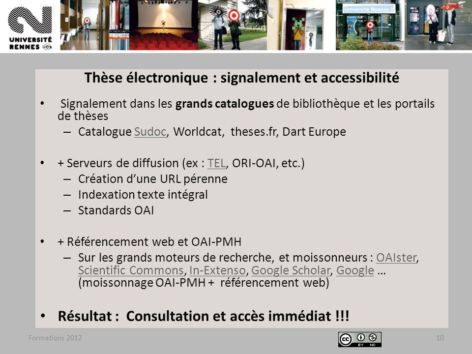 Formations 201210 Thèse électronique : signalement et accessibilité Signalement dans les grands catalogues de bibliothèque et les portails de thèses –