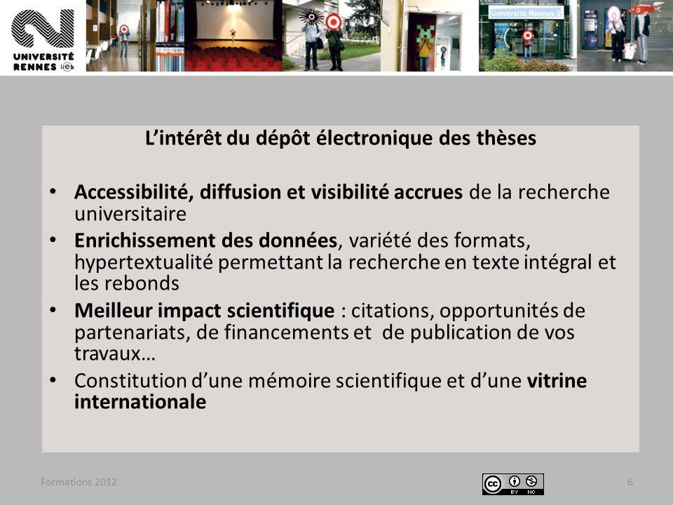Formations 2012SCD Rennes 2 –Laurence Leroux67 Structuration de la thèse