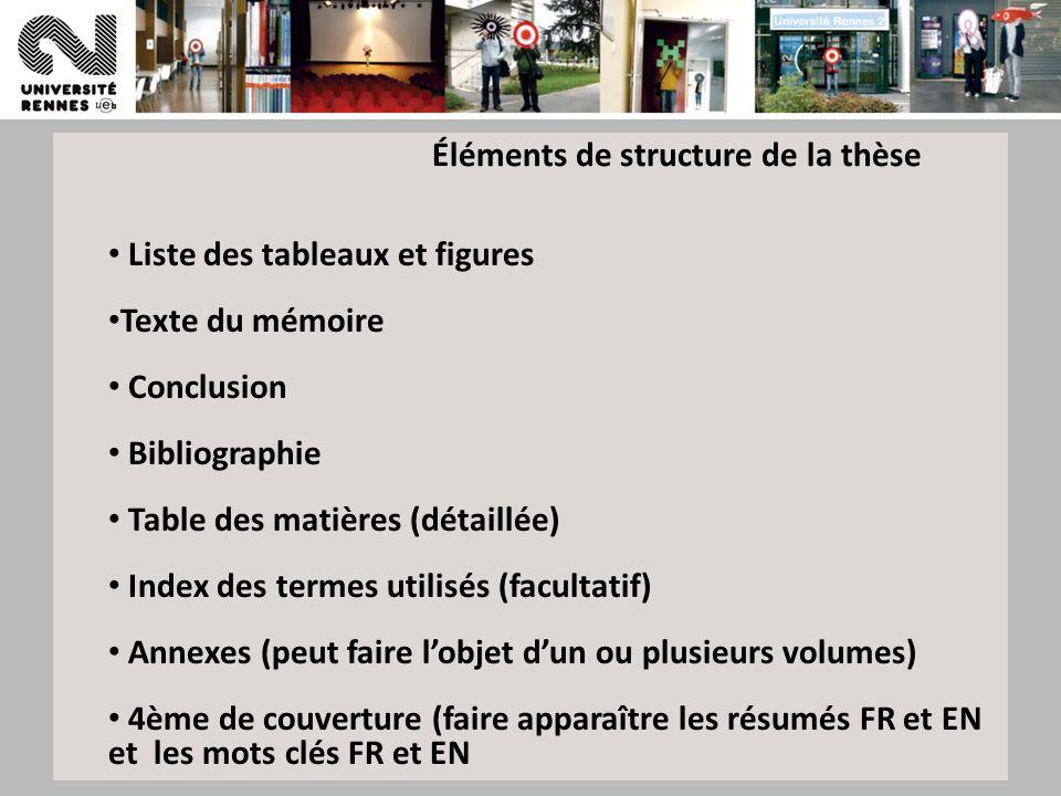 Formations 201263 Liste des tableaux et figures Texte du mémoire Conclusion Bibliographie Table des matières (détaillée) Index des termes utilisés (fa