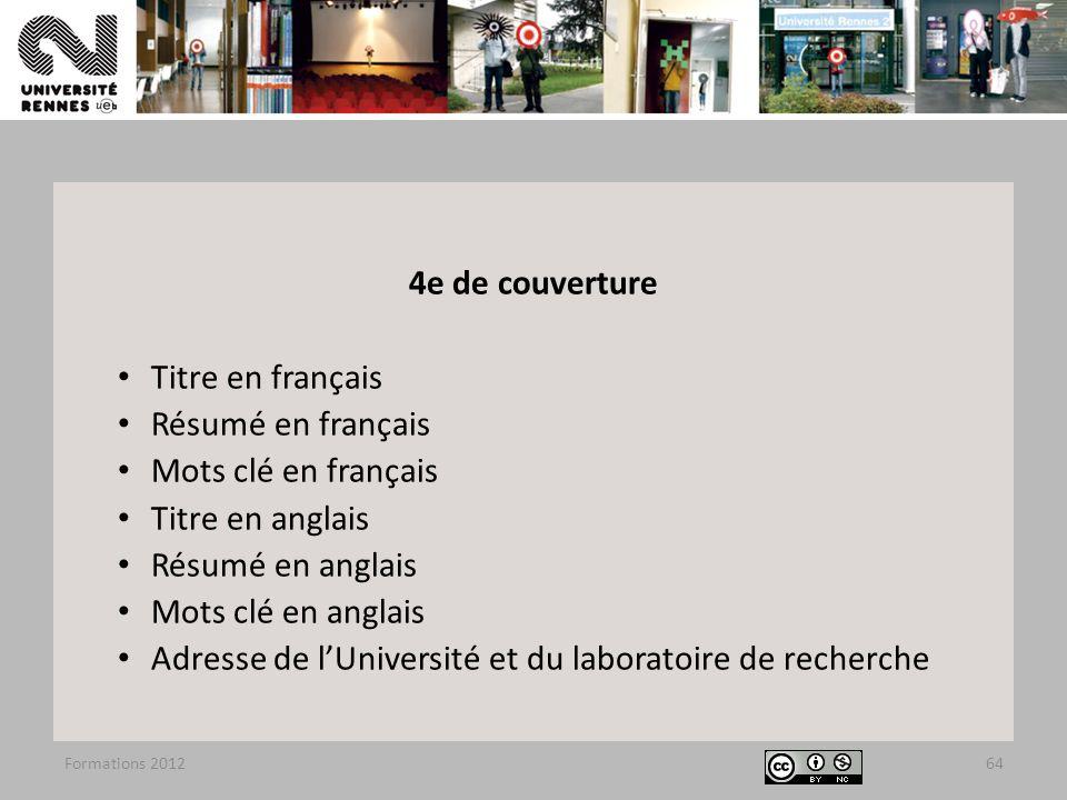 Formations 201264 4e de couverture Titre en français Résumé en français Mots clé en français Titre en anglais Résumé en anglais Mots clé en anglais Ad