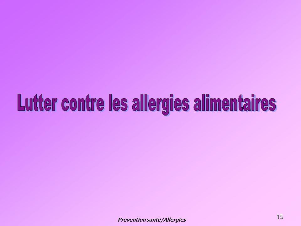 10 Prévention santé/Allergies