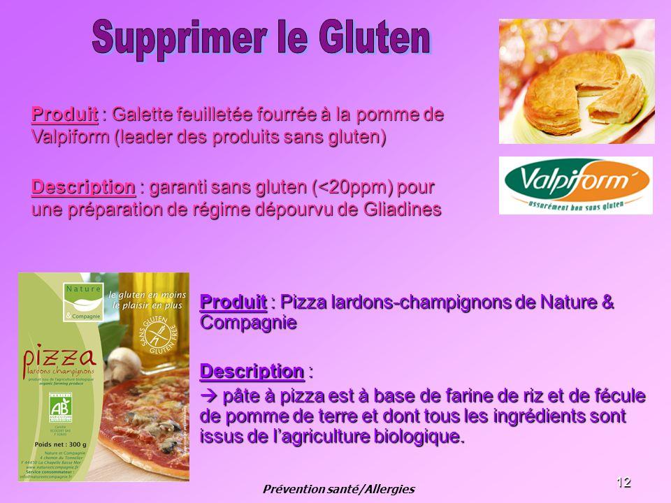 12 Produit : Pizza lardons-champignons de Nature & Compagnie Description : pâte à pizza est à base de farine de riz et de fécule de pomme de terre et