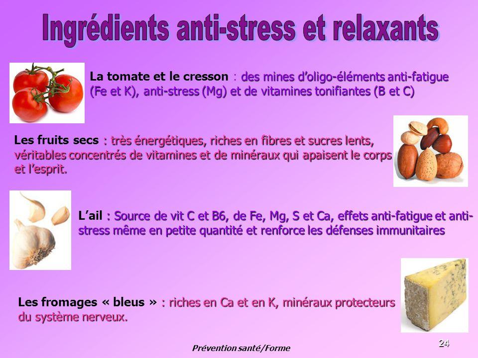 24 des mines doligo-éléments anti-fatigue (Fe et K), anti-stress (Mg) et de vitamines tonifiantes (B et C) La tomate et le cresson : des mines doligo-