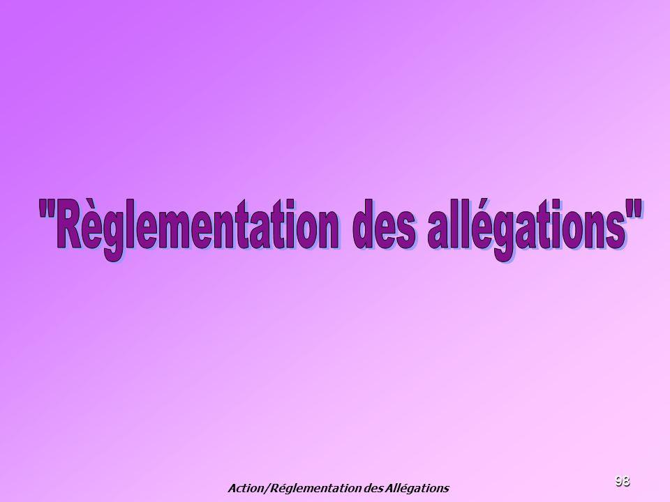98 Action/Réglementation des Allégations