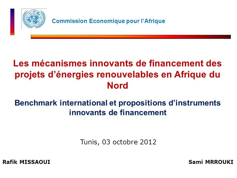 Rafik MISSAOUI Benchmark international et propositions dinstruments innovants de financement Les mécanismes innovants de financement des projets déner