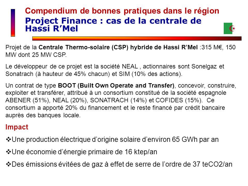 Compendium de bonnes pratiques dans le région Project Finance : cas de la centrale de Hassi RMel Projet de la Centrale Thermo-solaire (CSP) hybride de