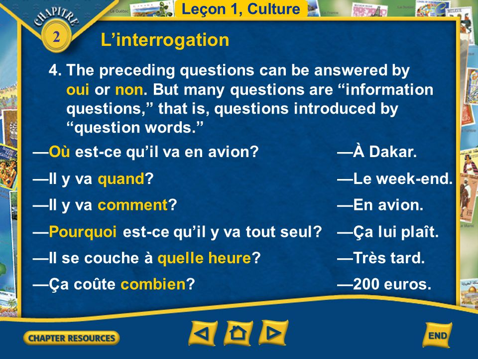2 Linterrogation 4. The preceding questions can be answered by oui or non.