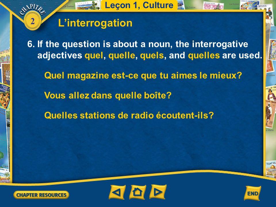 2 1.Vous parlez français.Récrivez les questions de deux autres façons.