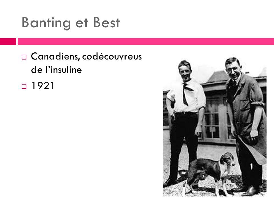 Banting et Best Canadiens, codécouvreus de linsuline 1921