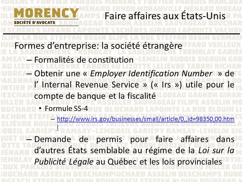 Formes dentreprise: la société étrangère – Formalités de constitution – Obtenir une « Employer Identification Number » de l Internal Revenue Service »