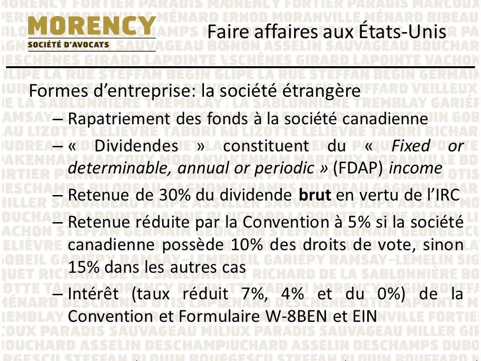 Formes dentreprise: la société étrangère – Rapatriement des fonds à la société canadienne – « Dividendes » constituent du « Fixed or determinable, ann