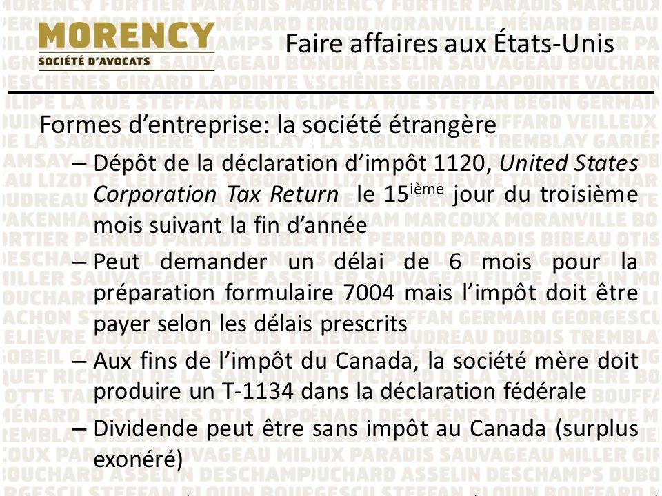 Formes dentreprise: la société étrangère – Dépôt de la déclaration dimpôt 1120, United States Corporation Tax Return le 15 ième jour du troisième mois