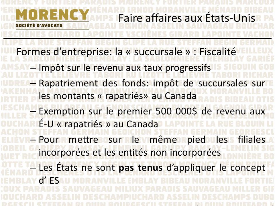 Formes dentreprise: la « succursale » : Fiscalité – Impôt sur le revenu aux taux progressifs – Rapatriement des fonds: impôt de succursales sur les mo