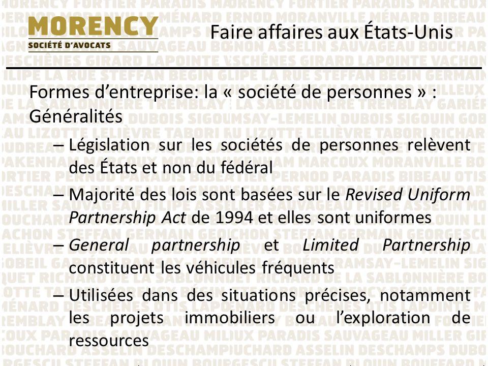 Formes dentreprise: la « société de personnes » : Généralités – Législation sur les sociétés de personnes relèvent des États et non du fédéral – Major