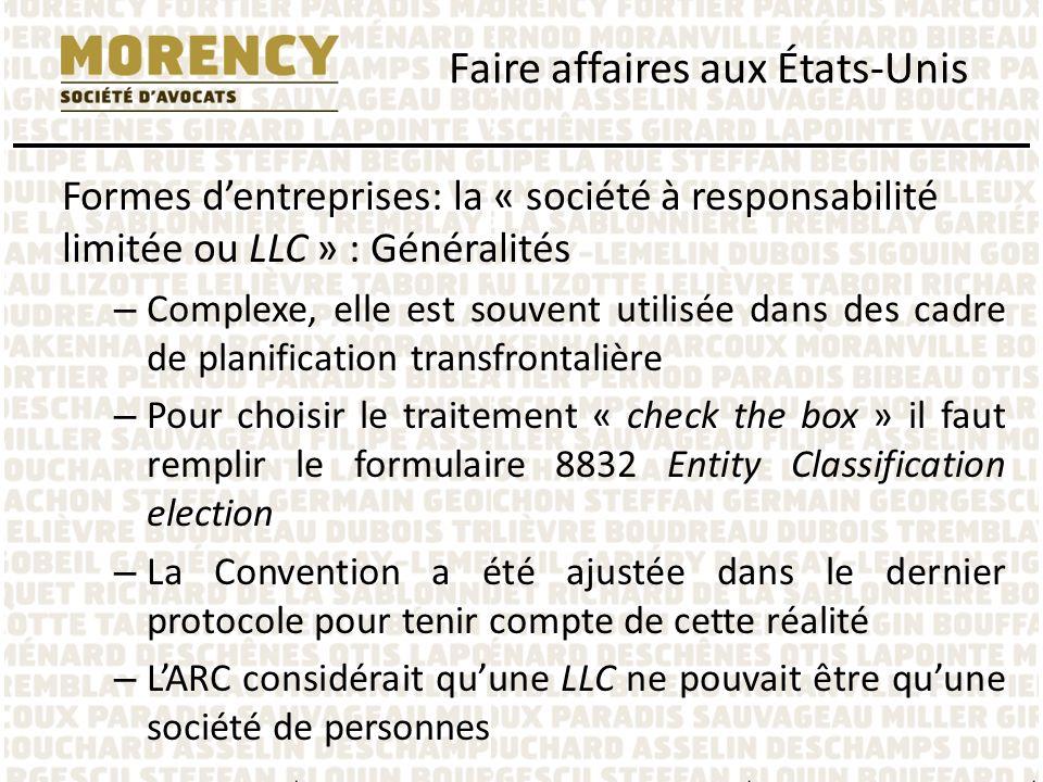 Formes dentreprises: la « société à responsabilité limitée ou LLC » : Généralités – Complexe, elle est souvent utilisée dans des cadre de planificatio