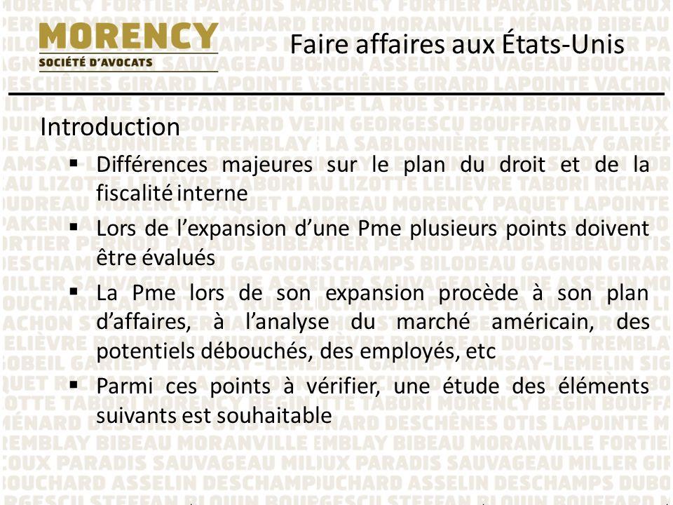 Introduction Différences majeures sur le plan du droit et de la fiscalité interne Lors de lexpansion dune Pme plusieurs points doivent être évalués La