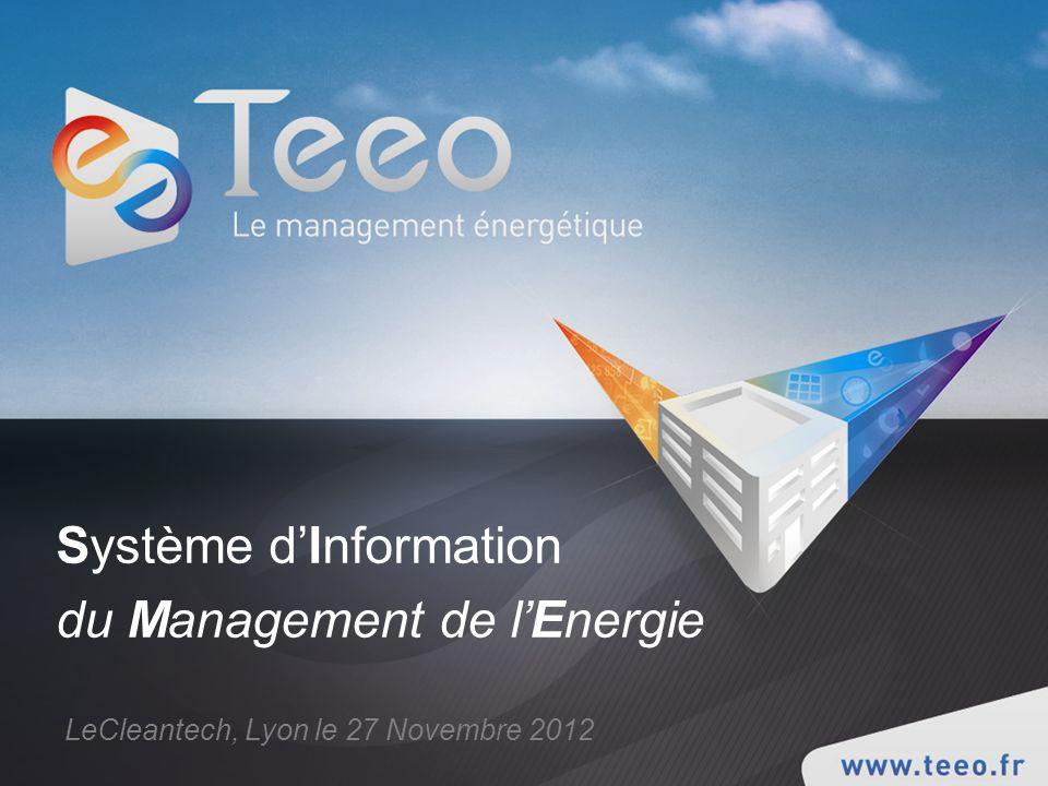 Système dInformation du Management de lEnergie LeCleantech, Lyon le 27 Novembre 2012