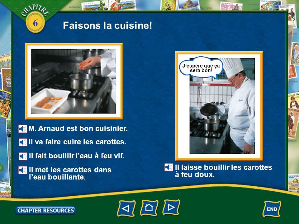 6 Faisons la cuisine! verser du lait remuer une sauce un couvercle une poêle une casserole