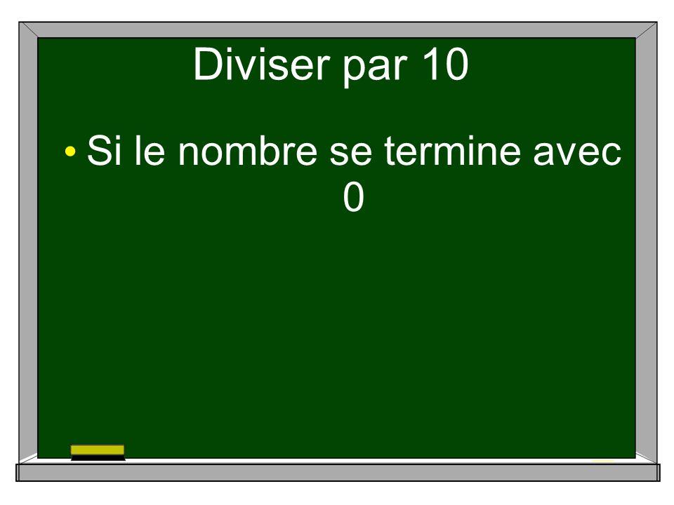 Diviser par 10 Si le nombre se termine avec 0