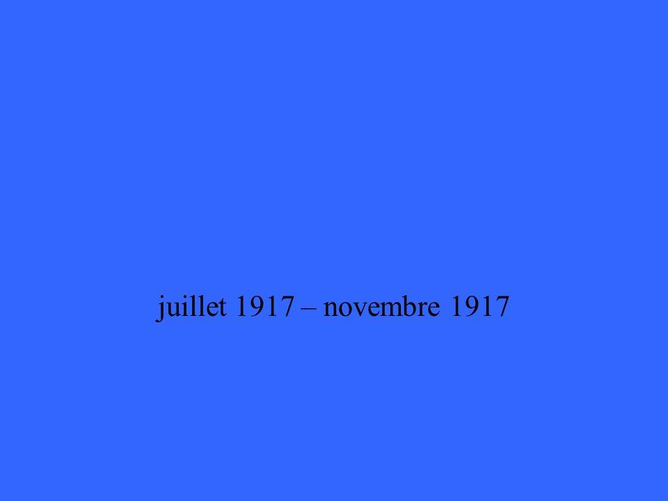 juillet 1917 – novembre 1917