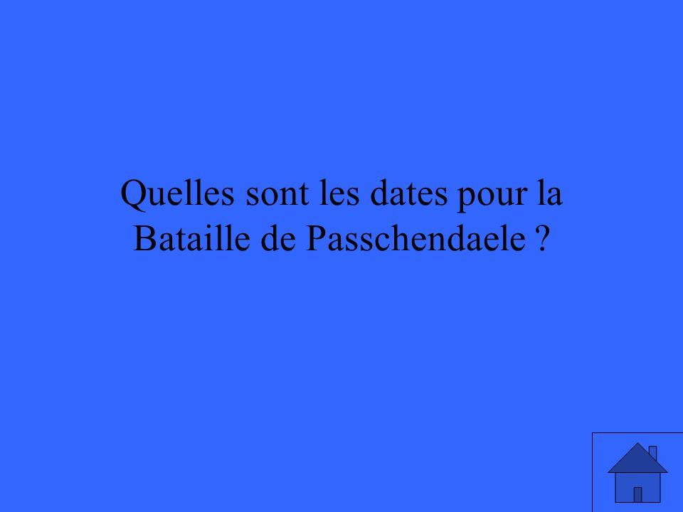 Quelles sont les dates pour la Bataille de Passchendaele