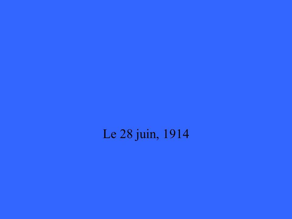 Le 28 juin, 1914