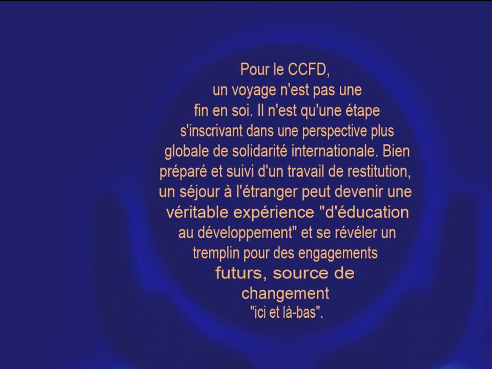 Pour le CCFD, un voyage n'est pas une fin en soi. Il n'est qu'une étape s'inscrivant dans une perspective plus globale de solidarité internationale. B