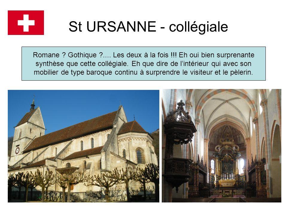 St URSANNE - collégiale Romane ? Gothique ?.... Les deux à la fois !!! Eh oui bien surprenante synthèse que cette collégiale. Eh que dire de lintérieu