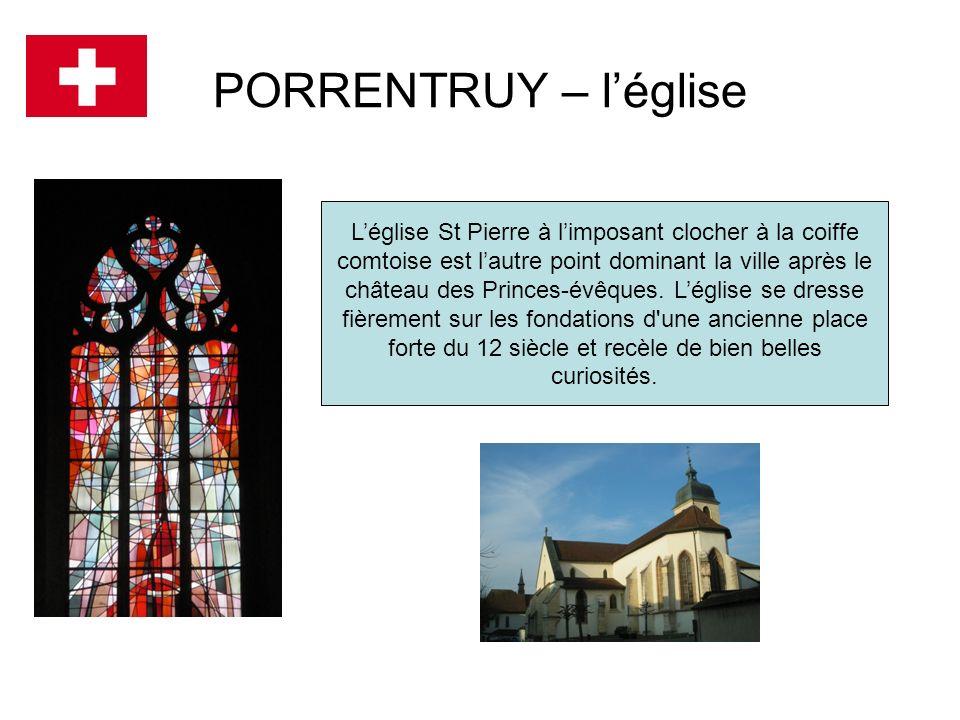 PORRENTRUY – léglise Léglise St Pierre à limposant clocher à la coiffe comtoise est lautre point dominant la ville après le château des Princes-évêque