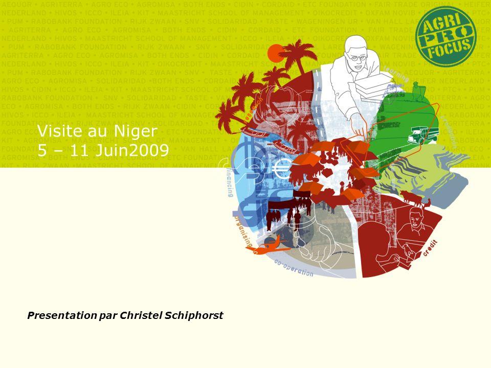 Visite au Niger 5 – 11 Juin2009 Presentation par Christel Schiphorst