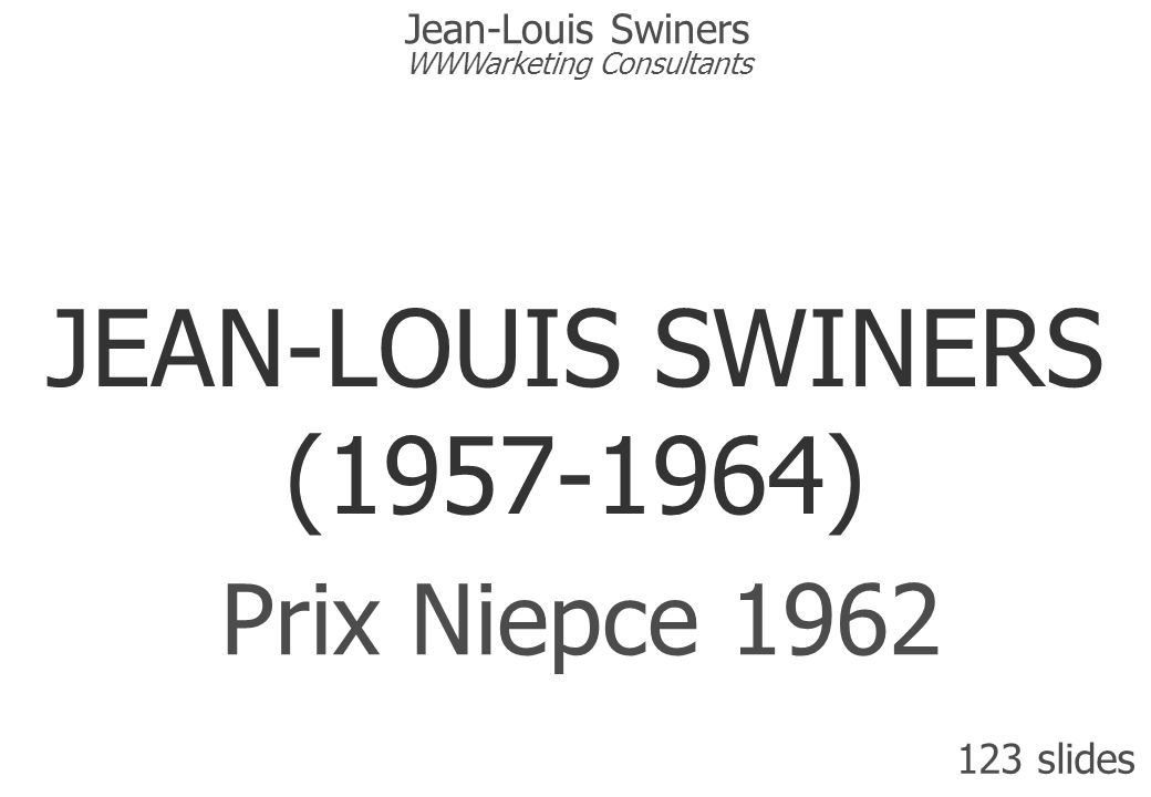 Version 6 de 4,5 Mo pour 123 slides. Dernière mise à jour : le 29 juin 2006 JEAN-LOUIS SWINERS (1957-1964) Prix Niepce 1962 123 slides Jean-Louis Swin