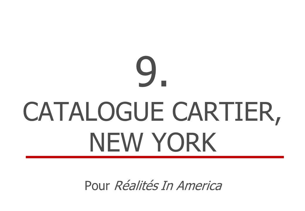 9. CATALOGUE CARTIER, NEW YORK Pour Réalités In America