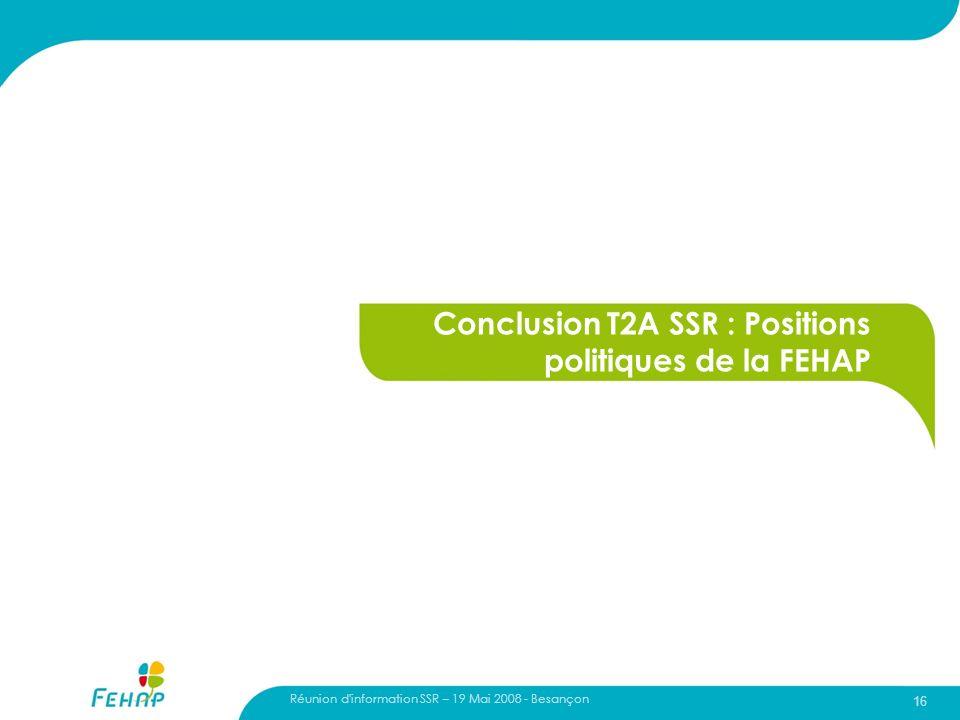 16 Conclusion T2A SSR : Positions politiques de la FEHAP