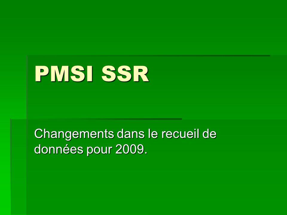 PMSI SSR Changements dans le recueil de données pour 2009.