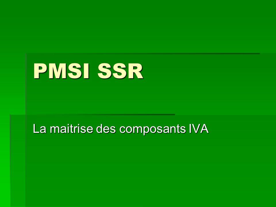PMSI SSR La maitrise des composants IVA